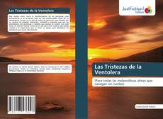 Copertina di Las Tristezas de la Ventolera