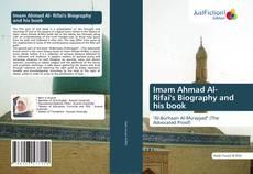 Bookcover of Imam Ahmad Al- Rifai's Biography and his book