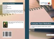 Copertina di Canções Sem Melodias