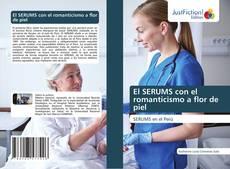 Bookcover of El SERUMS con el romanticismo a flor de piel