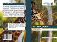 Bookcover of La Jirafa Anoréxica