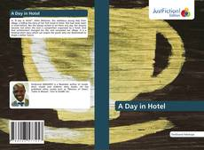 Bookcover of A Day in Hotel