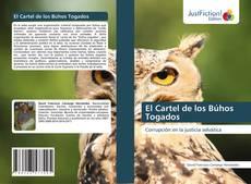 Bookcover of El Cartel de los Búhos Togados