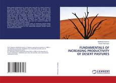 Обложка FUNDAMENTALS OF INCREASING PRODUCTIVITY OF DESERT PASTURES