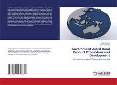 Couverture de Government Aided Rural Product Promotion and Development