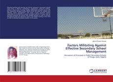 Borítókép a  Factors Militating Against Effective Secondary School Management - hoz