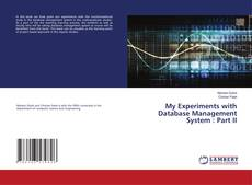 Bookcover of My Experiments with Database Management System : Part II