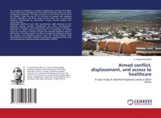Bookcover of Armed conflict, displacement, and access to healthcare