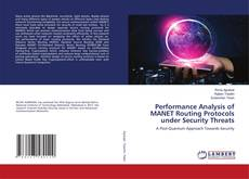 Bookcover of Performance Analysis of MANET Routing Protocols under Security Threats