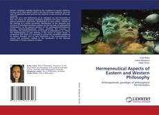 Обложка Hermeneutical Aspects of Eastern and Western Philosophy