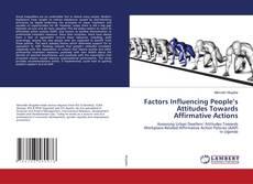 Couverture de Factors Influencing People's Attitudes Towards Affirmative Actions