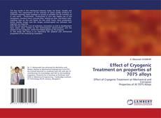 Capa do livro de Effect of Cryogenic Treatment on properties of 7075 alloys