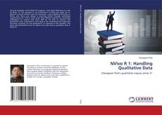 Bookcover of NVivo R 1: Handling Qualitative Data