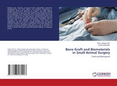 Couverture de Bone Graft and Biomaterials in Small Animal Surgery