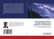Portada del libro de Human Beings Psique, Parallel Universes and existence of Dimensions