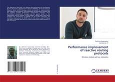 Couverture de Performance improvement of reactive routing protocols
