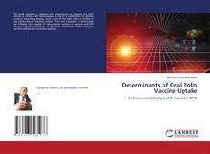 Couverture de Determinants of Oral Polio Vaccine Uptake