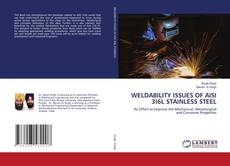 Bookcover of WELDABILITY ISSUES OF AISI 3I6L STAINLESS STEEL