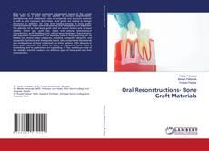Bookcover of Oral Reconstructions- Bone Graft Materials