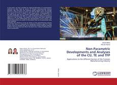 Bookcover of Non-Parametric Developments and Analyses of the CU, TE and TFP