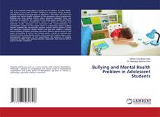 Bookcover of Bullying and Mental Health Problem in Adolescent Students