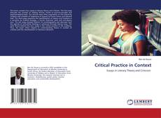 Bookcover of Critical Practice in Context