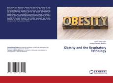 Bookcover of Obesity and the Respiratory Pathology