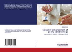 Buchcover von Solubility enhancement of poorly soluble drugs
