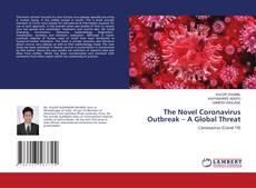 The Novel Coronavirus Outbreak – A Global Threat的封面
