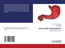 Bookcover of ACID PUMP ANTAGONISTS