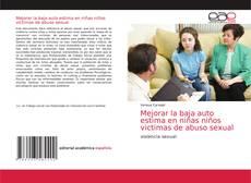 Capa do livro de Mejorar la baja auto estima en niñas niños victimas de abuso sexual