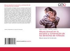 Capa do livro de Abuso sexual en la escuela y vulneración de los derechos de niños/as