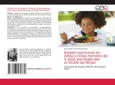 Portada del libro de Estado nutricional en niños y niñas menores de 5 años atendidos por el SILAIS las Minas