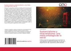 Обложка Sustancialismo y relacionalismo: una meta-ontología de lo social