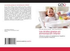 Обложка Los ácidos grasos en alimentación infantil