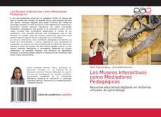Portada del libro de Los Museos Interactivos como Mediadores Pedagógicos