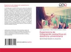 Couverture de Experiencia de integración sustantiva en docencia universitaria