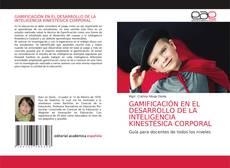 GAMIFICACIÓN EN EL DESARROLLO DE LA INTELIGENCIA KINESTÉSICA CORPORAL的封面