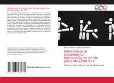 Couverture de Adherencia al tratamiento farmacológico de de pacientes con VIH