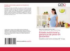 Portada del libro de Estado nutricional y ganancia de peso en gestantes