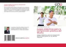 Обложка Juegos didácticos para la comprensión práctica del Wushu