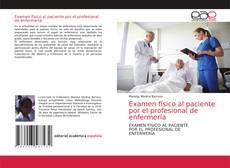 Capa do livro de Examen físico al paciente por el profesional de enfermería