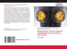 Couverture de Biopsia por Trucut para el diagnóstico de tumores de mama