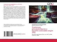 Обложка Trastornos psicopatológicos y factores asociados según SRQ