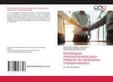 Обложка Estrategias motivacionales para mejorar las relaciones interpersonales