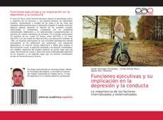 Copertina di Funciones ejecutivas y su implicación en la depresión y la conducta