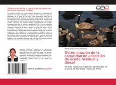 Обложка Determinación de la capacidad de adsorción de aceite residual y diésel