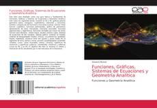 Обложка Funciones, Gráficas, Sistemas de Ecuaciones y Geometría Analítica