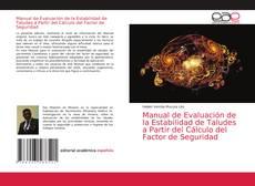 Обложка Manual de Evaluación de la Estabilidad de Taludes a Partir del Cálculo del Factor de Seguridad