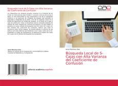 Обложка Búsqueda Local de S-Cajas con Alta Varianza del Coeficiente de Confusión